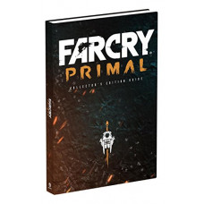 Far Cry Primal Collector's Edition: Prima Official Guide [Hardcover]