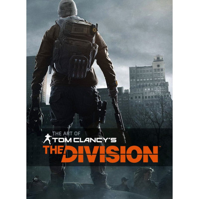 The Art of Tom Clancy's The Division [Hardcover]