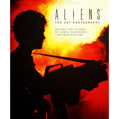 Aliens: The Set Photography [Hardcover]