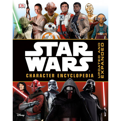 Star Wars Character Encyclopedia, Updated and Expanded [Hardcover]
