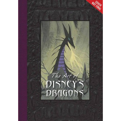 The Art of Disney's Dragons (Disney Editions Deluxe) [Hardcover]