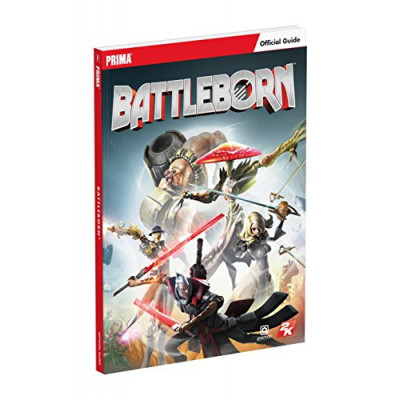 Руководство по игре Prima Games Battleborn: Prima Official Game Guide [Paperback]