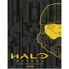 Halo Mythos: A Guide to the Story of Halo [Hardcover]