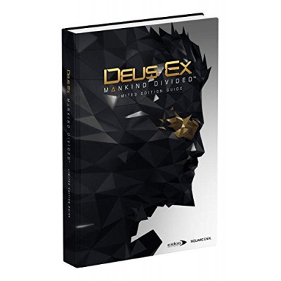 Deus Ex: Mankind Divided Limited Edition Guide [Hardcover]