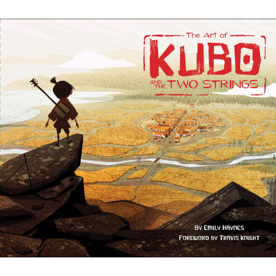 The Art of Kubo and the Two Strings [Hardcover]