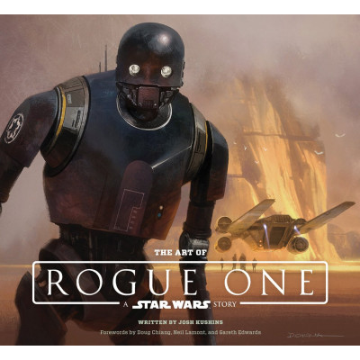 The Art of Rogue One: A Star Wars Story [Hardcover]
