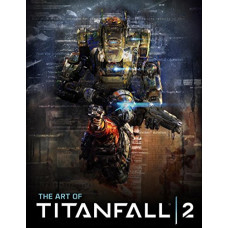 The Art of Titanfall 2 [Hardcover]