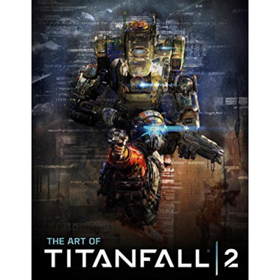 Артбук Titan Books The Art of Titanfall 2 [Hardcover]