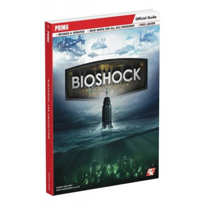 Руководство по игре Prima Games BioShock: The Collection: Prima Official Guide [Paperback]