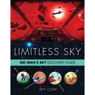 Limitless Sky: No Man's Sky Discovery Guide [Paperback]