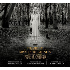 The Art of Miss Peregrine's Home for Peculiar Children [Hardcover]
