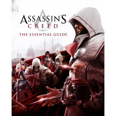 Assassin's Creed: The Essential Guide [Hardcover]
