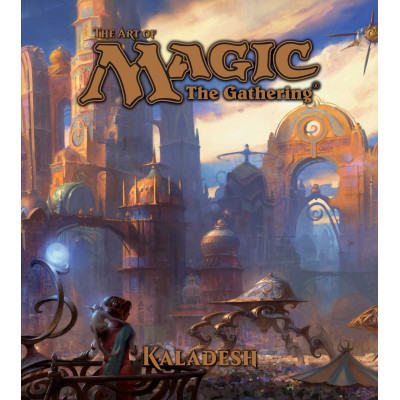 Артбук The Art of Magic: The Gathering - Kaladesh [Hardcover]