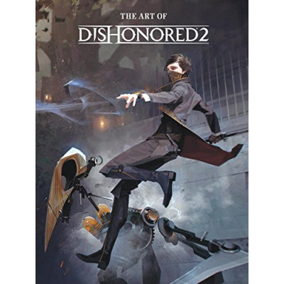 Артбук Dark Horse The Art of Dishonored 2 [Hardcover]
