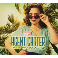 Marvel's Agent Carter: Season Two Declassified [Hardcover]