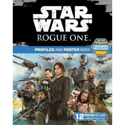 Star Wars Rogue One: Profiles and Poster Book [Paperback]