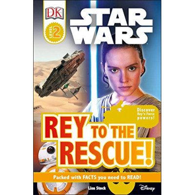 DK Readers L2: Star Wars: Rey to the Rescue! [Paperback]