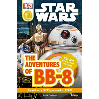 DK Readers L2: Star Wars: The Adventures of BB-8 [Paperback]