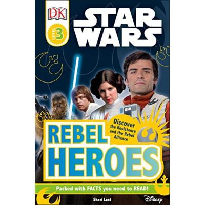 DK Readers L3: Star Wars: Rebel Heroes [Paperback]