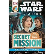 DK Readers L4: Star Wars: Rogue One: Secret Mission [Paperback]