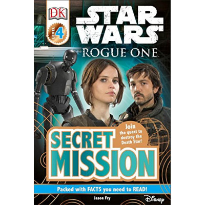 DK Readers L4: Star Wars: Rogue One: Secret Mission [Paperback]
