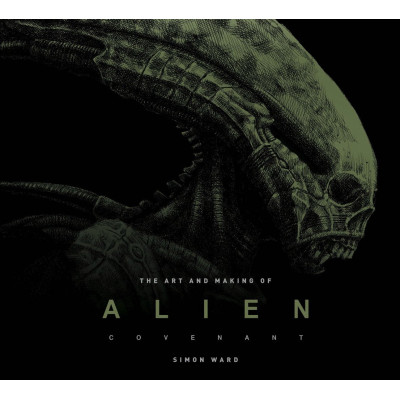 Артбук Titan Books The Art and Making of Alien: Covenant [Hardcover]