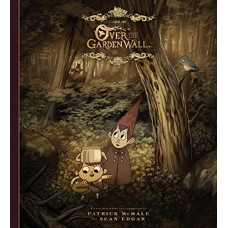 The Art of Over the Garden Wall [Hardcover]