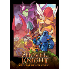 Shovel Knight: Official Design Works [Paperback]