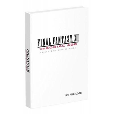 Final Fantasy XII: The Zodiac Age: Prima Collector's Edition Guide [Hardcover]