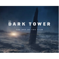 The Dark Tower: The Art of the Film [Hardcover]