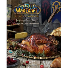 World of Warcraft: The Official Cookbook [Hardcover]