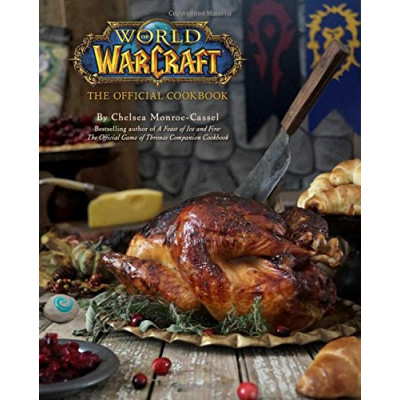 Книга Insight Editions World of Warcraft: The Official Cookbook [Hardcover]