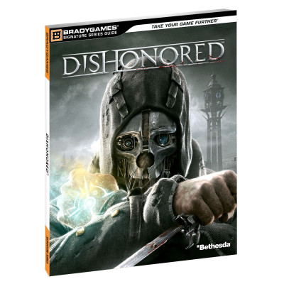 Dishonored Signature Series Guide [Paperback]
