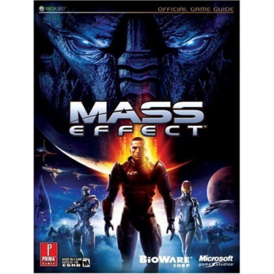 Руководство по игре Prima Games Mass Effect: Prima Official Game Guide [Paperback]