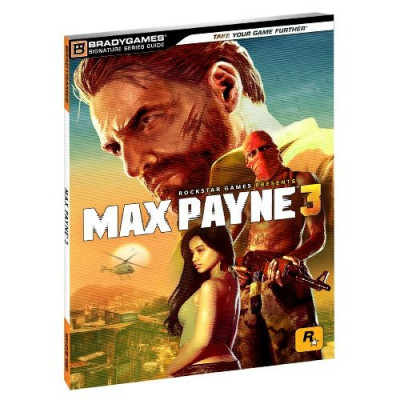 Max payne BradyGames 3 Signature Series Guide [Paperback]
