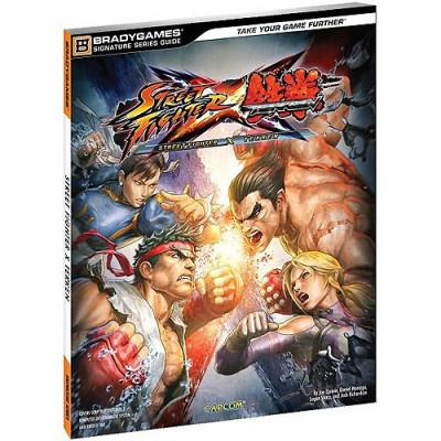 Street fighter BradyGames X Tekken Signature Series Guide [Paperback]