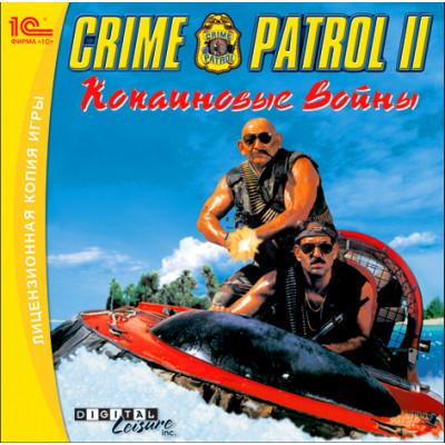 Crime Patrol  2: Кокаиновые войны [PC, Jewel, русская версия]