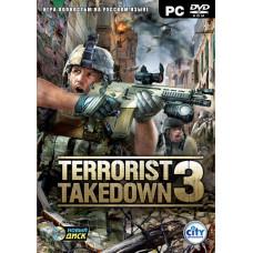 Terrorist Takedown 3 [PC, русская версия]
