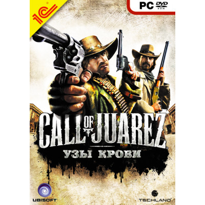 Call of Juarez: Узы крови [PC, русская версия]