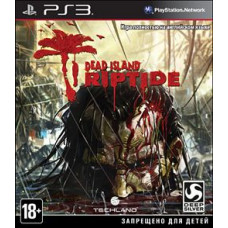Dead Island: Riptide [PS3, русская документация]
