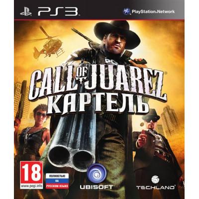 Call of Juarez: Картель [PS3, русская версия]