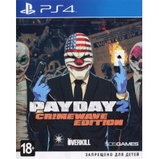 Payday 2. Crimewave Edition [PS4, русская документация]