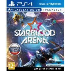 StarBlood Arena (только для VR) [PS4, русская версия]