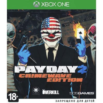 Payday 2. Crimewave Edition [Xbox One, русская документация]