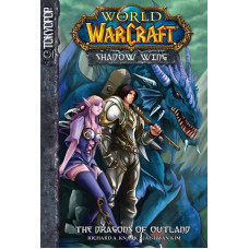 World of Warcraft: Shadow Wing Volume 1: The Dragons of Outland [Mass Market]