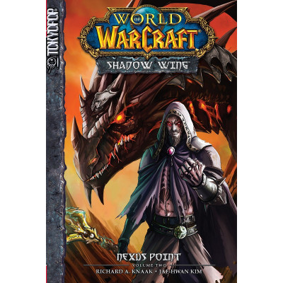 World of Warcraft: Shadow Wing Volume 2: Nexus Point [Mass Market]